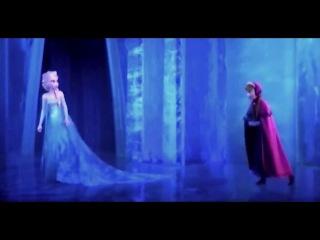 Frozen/Холодное сердце.Анна и Эльза - В первый раз за эту вечность